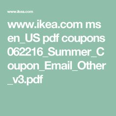 www.ikea.com ms en_US pdf coupons 062216_Summer_Coupon_Email_Other_v3.pdf