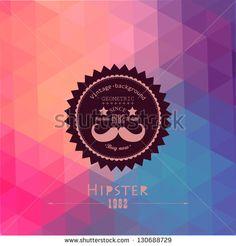 """""""Hipster Hintergrund aus Dreiecken. Retro-Etikett-Design. Quadratische Zusammensetzung aus geometrischen Formen, Farb-Verlauf-Effekt. Etikett im Hipster-Stil Schnurrbart."""""""