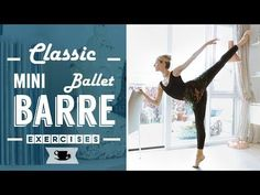 New Mini Ballet Barre! It's elementary - Intermediate level, Perfect for a Good Ballet Workout. It's a shorter version of Classical Ballet Barre where exerci. Ballet Barre Workout, Ballerina Workout, Pilates Barre, Pilates Workout, Ballet Body, Dance Ballet, Ballet Class, Ballet Terms, Barre Exercises At Home