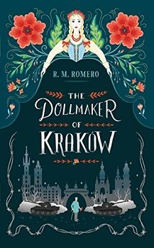 The Dollmaker of Krakow by R.M. Romero - Book Review