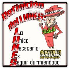 Postales Para Compartir.: DEFINICIÓN DEL LUNES!!