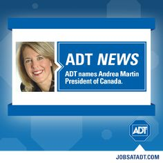 We're happy to announce our new ADT President of Canada, Andrea Martin. Welcome to the team! #ADT #AlwaysThere #ADTNews #JobsAtADT #IamADT #Growth