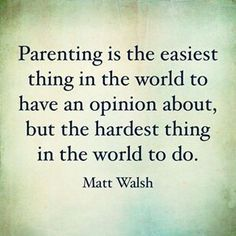 I think it would be fair to say that majority of parents feel that their work is never done! And I don't think that is any more or less relevant to parents who work, are self employed or are stay at home parents. I think. Quotes Thoughts, Mom Quotes, Quotes For Kids, Quotes To Live By, Life Quotes, Funny Quotes, Quotes Children, Advice Quotes, Inspirational Quotes For Parents