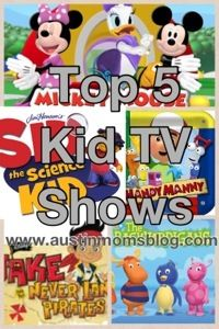 Top 5 Kid's TV Shows, Age 2 months-10 years- Austin Moms Blog