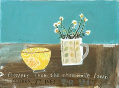 And This Friend Said To Me, Have You Seen The Chamomile Lawn at Clodgy by Elaine Pamphilon | Mixed media on canvas | 30 x 40 cm #elainepamphilon #tannerandlawson #stilllife #stives