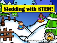FREEBIE!! Sledding with STEM!Perfect for Indoor Recess.Wintery weather can provide wonderful teachable moments for force and motion lessons.. Add an engineering activity about sleds and your students will be eager to explore physical science. We include, a teacher guide with helpful notes, student handouts, a rubric, inquiry questions and an engineering design process poster.