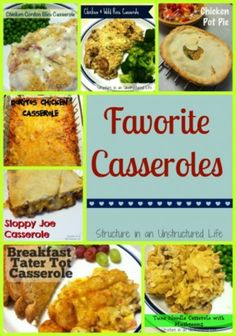 Favorite Casseroles http://www.structureinanunstructuredlife.com/2014/07/21/favorite-casseroles/?utm_campaign=coschedule&utm_source=pinterest&utm_medium=Beth%20At%20Structure%20(Yummy%20Dinners)&utm_content=Favorite%20Casseroles