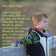 Motocross Prayer - Love it! My boys motorcross and I will say this prayer. Motocross Quotes, Dirt Bike Quotes, Motocross Love, Motorcycle Quotes, Motocross Tracks, Girl Motorcycle, Dirt Bike Racing, Dirt Bike Girl, Dirt Biking