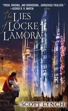 The Lies of Locke Lamora, by Scott Lynch | 13 Fantasy Novels That Are Good Despite Their Covers