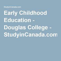 Early Childhood Education - Douglas College - StudyinCanada.com!