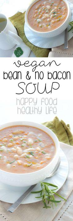 Vegan Bean and No Bacon Soup - Happy Food, Healthy Life Vegetarian Bacon, Vegetarian Recipes, Vegan Soups, Vegan Dishes, Vegan Food, Healthy Soup Recipes, Whole Food Recipes, Dinner Recipes, Bacon Soup