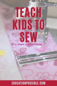 Terrific Pic Teach Kids to Sew with this Simple Project Ideas This is actually the sleeve top also called the sleeve mind or sleeve cover The top usually needs First Sewing Projects, Sewing Machine Projects, Sewing Projects For Kids, Cool Diy Projects, Project Ideas, Craft Projects, Fun Learning, Teaching Kids, Diy Crafts For Tweens