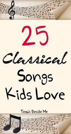25 Classical Songs Kids Love
