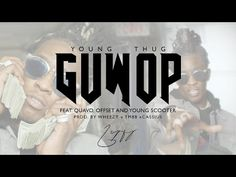 Young Thug - Guwop feat. Quavo, Offset, and Young Scooter [Official Video] - YouTube