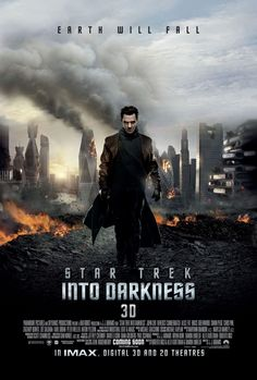 Star Trek: Into Darkness Directed by J.J. Abrams with Chris Pine, Zachary Quinto, Zoe Saldana, Simon Pegg, Benedict Cumberbatch