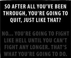 Never give up, fight on