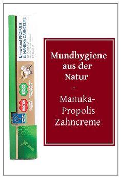 Mundhygiene aus der Natur -  Manuka-Propolis Zahnpasta - Zahncreme mit Manuka Honig MGO400 & Propolis