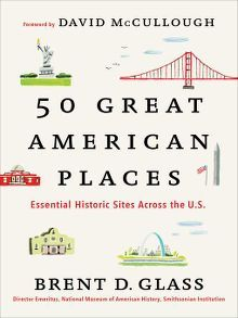 Title details for 50 Great American Places by Brent D. Glass
