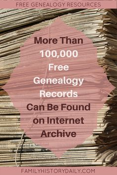 How to Use Internet Archive for Genealogy Research Access Free Genealogy Records at Internet Archive. Use these free genealogy resources to uncover new details about your family tree.