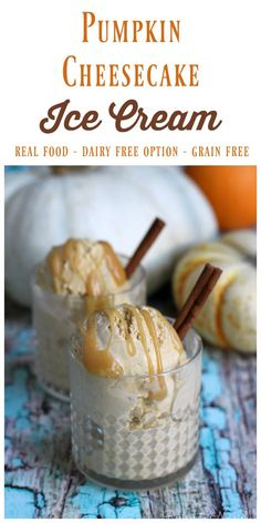 Easy Pumpkin Cheesecake Ice Cream is full of delicious fall flavors. This real food ice cream is rich and creamy, naturally sweetened and spiced just like seasonal pumpkin pie. Köstliche Desserts, Healthy Dessert Recipes, Frozen Desserts, Real Food Recipes, Delicious Desserts, Pie Recipes, Holiday Desserts, Frozen Treats, Paleo Sweets