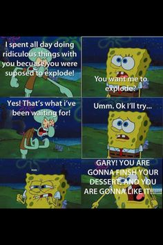 I'm sorry spongebob but you will never be mean