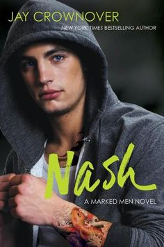 Cover Reveal: Nash (Marked Men #4) by Jay Crownover -On sale April 29th 2014 by William Morrow Paperbacks