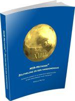 MIR-Methode: Mentale en Intuïtieve Reset | Officiële Website | MIR-Methode