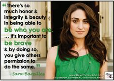 Sara Bareilles on the importance of being brave