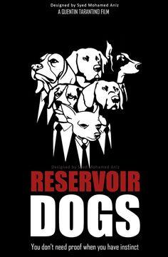Reservoir Dogs (1992) ~ Alternative Movie Poster by Syed Mohamed Anees #amusementphile