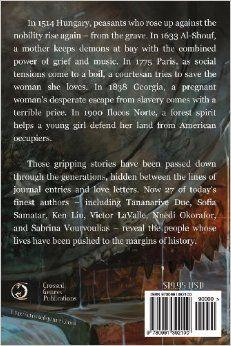 Long Hidden: Speculative Fiction from the Margins of History: Sofia Samatar, Thoraiya Dyer, Tananarive Due, S Lynn, Sunny Moraine, Rion Amil...