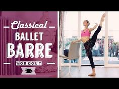 Classical Full Ballet Barre Workout | Lazy Dancer Tips - YouTube