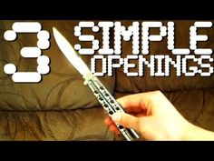 Love the balisong! Here's 3 simple ways on how to open it (video by CalviNNation, NOT ME!!)