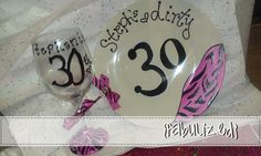 Custom - hand painted - DIRTY 30 BIRTHDAY - gift set. Plate & wine glass. $30 any color or animal print.
