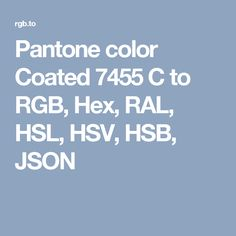 pantone color coated 7455 c to rgb hex ral hsl hsv