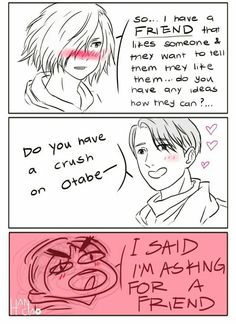 #otayuri  Source: http://hanciao.tumblr.com/post/154749421870/yurio-stop-denying-it-in-reference-to-this-post