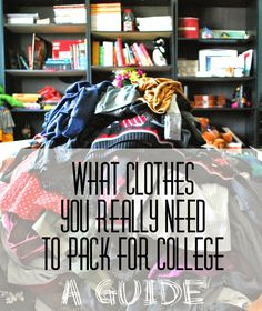 The Long Six: What Clothes You REALLY Need To Pack For College:A Guide