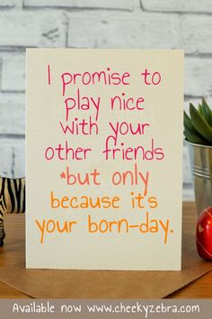 When you're the reckless friend that has to promise not to behave. Best friend birthday card / best friend gift Blank inside Slightly bigger than Printed on textured cream card with matching kraft envelope Best Friend Birthday Cards, Best Friend Cards, Funny Birthday Cards, Handmade Birthday Cards, Best Friend Gifts, Gifts For Friends, Best Friends, Kraft Envelopes, Funny Cards