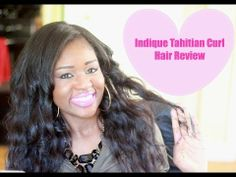 Indique Tahitian Curl Hair Extensions/Weave Review