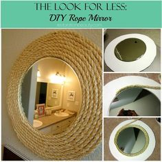 Restoration Beauty: The Look For Less: DIY Rope Mirror: