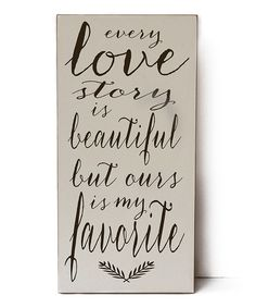 This White 'Every Love Story' Wall Art is perfect! #zulilyfinds