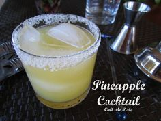 Call Me PMc Tequila Pineapple Cocktail » Call Me PMc