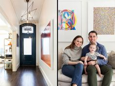 Warm Welcome A Hague Blue door and contemporary chandelier hint at the house's eclecticism beyond. Jessica and Matt Farron, as well as 10-month-old daughter, Azie, pose in front of pieces from the couple's enviable art collection.