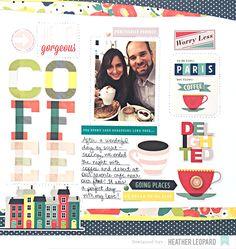 Design Team Gallery: Paris Cafe by Heather Leopard 12x12 Scrapbook, Travel Scrapbook, Scrapbooking, Owl Tat, Paris Cafe, Studio Calico, American Crafts, The One, Paper Crafts