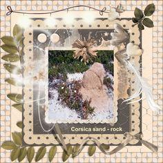June - 2017 - Corsica's  sand - rock  Hier mijn lo's gemaakt met de mooie HSA_MySoul , bedankt Eileen foto's van mij gemaakt tijdens onze motor rit op Corsica in mei 2017. Wat een prachtig eiland , we komen weer terug want hebben nog lang alles niet gezien daar. iets geschaduwd font - Arial woorden uit de kit