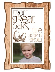 """""""From great oaks, little acorns grow."""" Father's Day Printable - with photo placeholder"""