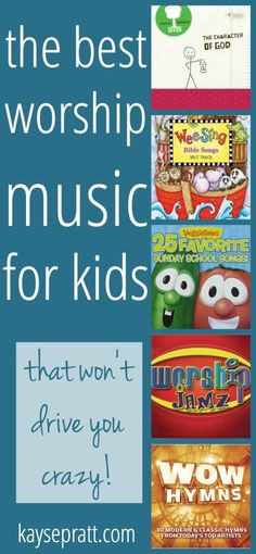 The best kids worship music that will teach Scripture to your kids AND won't drive you crazy!
