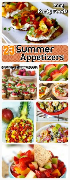 23 Summer appetizers for Scorching Summer. Easy Healthy Party Finger Foods, Dips, Spring roll snacks and Sweets.