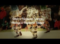 Once a Highland dancer, always a Highland dancer