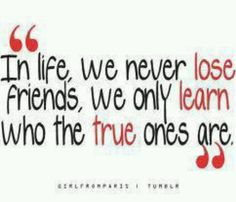 Yes a very good quote!  A friend is a friend from beginning to end!