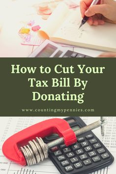 Do you want to know how to cut your tax bill by donating? This is a question asked every year at tax time, but the answer tends to change frequently. Tax Deductions, Donate To Charity, Pennies, Personal Finance, Counting, Improve Yourself, How To Get, This Or That Questions